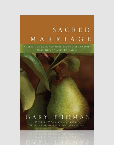 Sacred Marriage Small Group Bible Study by Gary Thomas ...