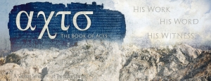 The Book of Acts - His Work, His Word, His Witness @ The Grove Church | Greenbrier | Tennessee | United States