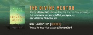 Men's 2016 Fall Study – The Divine Mentor @ The Grove Church