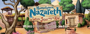 VBS 2015 - Hometown Nazareth @ The Grove Church | Greenbrier | Tennessee | United States