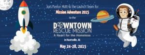 Mission Adventure 2015 - Huntsville Downtown Rescue Mission @ Downtown Huntsville Rescue Mission | Huntsville | Alabama | United States