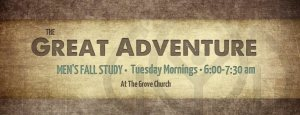 Men's Fall Study: The Great Adventure